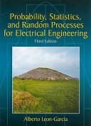 Probability and Random Processes For Electrical Engineering (3rd Edition)