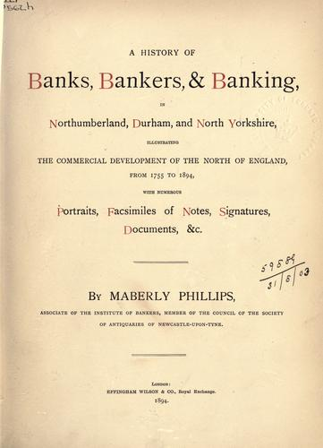 Download A history of banks, bankers and banking in Northumberland, Durham, and North Yorkshire