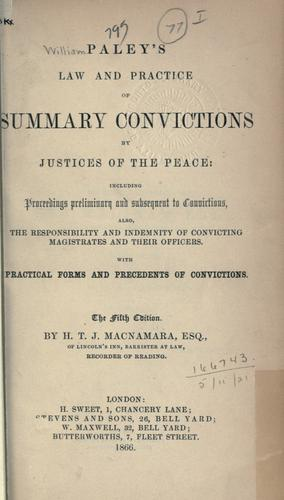 Law and practice of summary convictions by Justices of the Peace