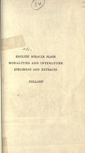 Download English miracle plays, moralities and interludes