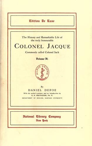 Download The history and remarkable life of the truly honourable Colonel Jacque commonly called Colonel Jack.