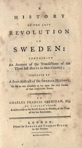 A history of the late revolution in Sweden