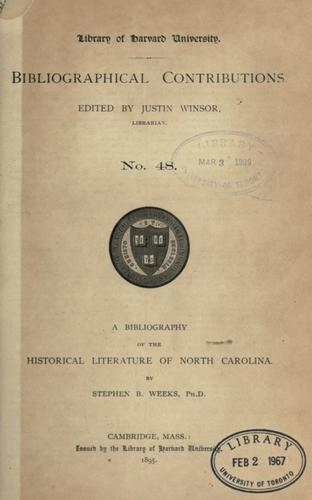 A bibliography of the historical literature of North Carolina.