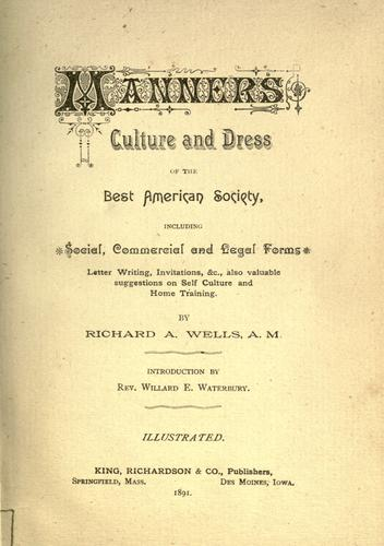 Manners, culture and dress of the best American society …