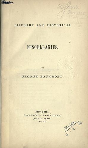 Literary and historical miscellanies.