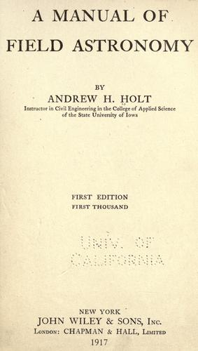 A manual of field astronomy