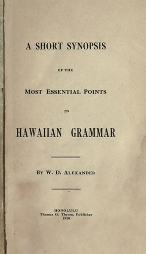 Download A short synopsis of the most essential points in Hawaiian grammar.