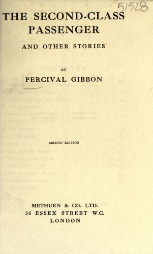 The second-class passenger and other stories by Perceval Gibbon