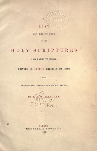 Download A list of editions of the Holy Scriptures and parts thereof printed in America previous to 1860