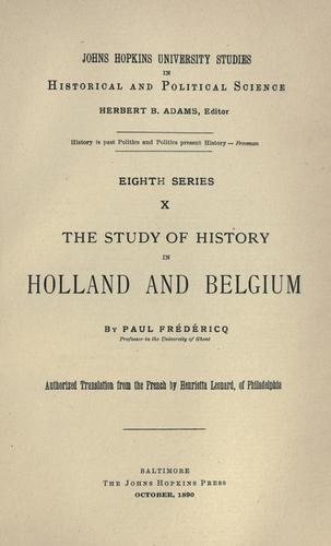 The study of history in Holland and Belgium