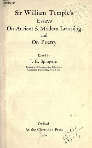 Sir William Temple's essays on ancient and modern learning, and on poetry.