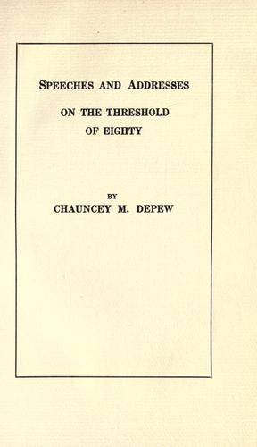 Speeches and addresses on the threshold of eighty