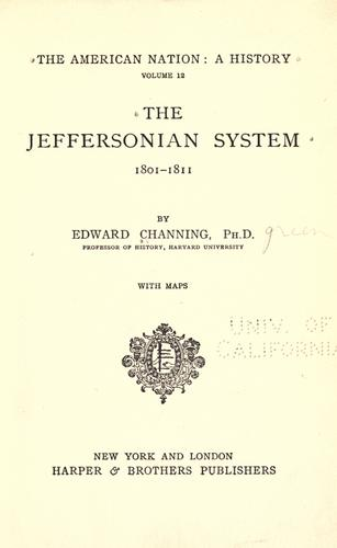 Download The Jeffersonian system, 1801-1811.