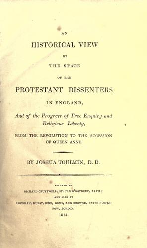 Download An historical view of the state of the Protestant dissenters in England