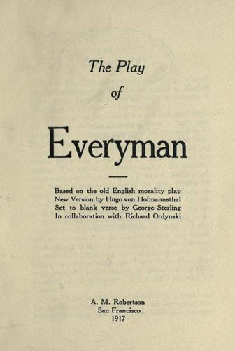 The play of Everyman, based on the old English morality play
