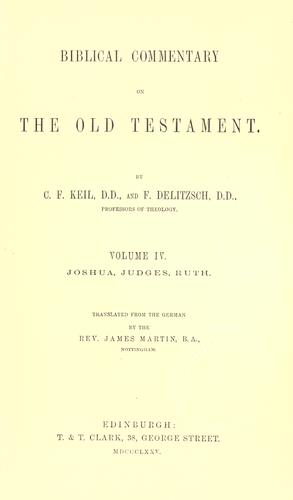 Biblical commentary on the Old Testament. Volume IV. Joshua, Judges, Ruth