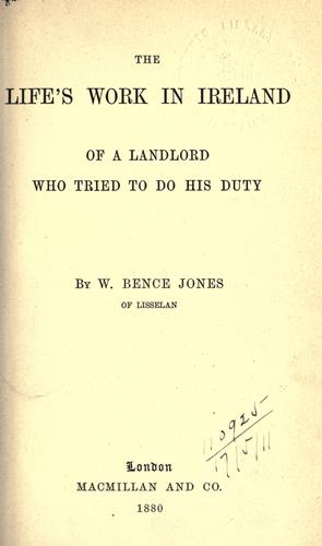 Download The life's work in Ireland of a landlord who tried to do his duty.