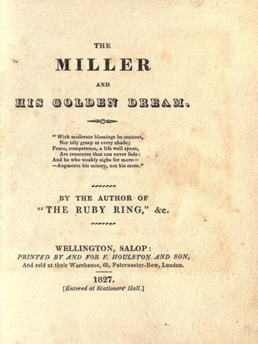 The miller and his golden dream …