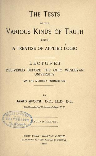 The tests of the various kinds of truth