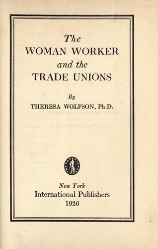 The woman worker and the trade unions