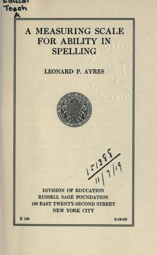 A measuring scale for ability in spelling.