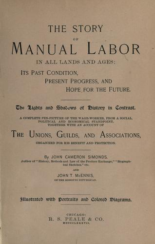 The story of manual labor in all lands and ages