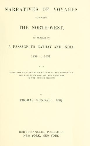 Download Narratives of voyages towards the North-West, in search of a passage to Cathay and India, 1496 to 1631.