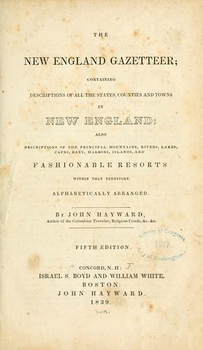 The New England gazetteer by Hayward, John