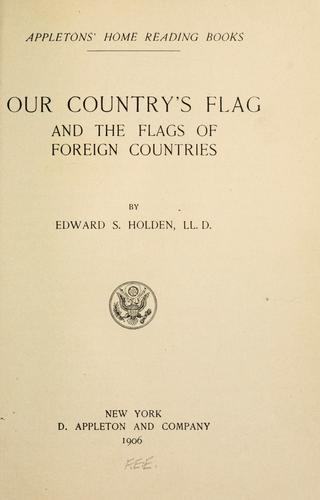 Our country's flag, and the flags of foreign countries …
