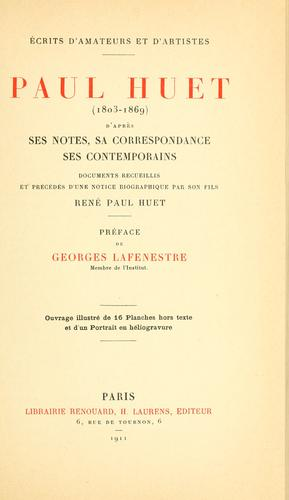 Download Paul Huet (1803-1869) d'après ses notes, sa correspondance, ses contemporains