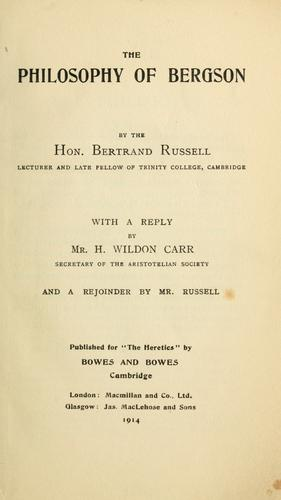 The philosophy of Bergson by Bertrand Russell