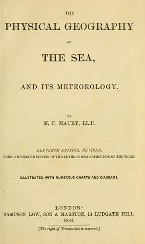 Download The physical geography of the sea, and its meteorology .