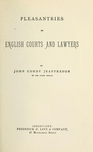 Pleasantries of English courts and lawyers