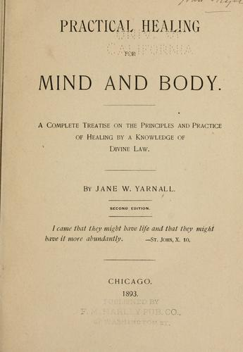 Download Practical healing for mind and body.