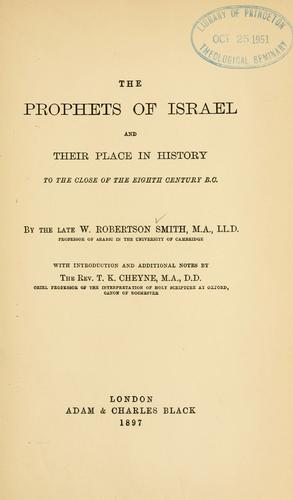 Download The prophets of Israel and their place in history to the close of the eighth century B.C.