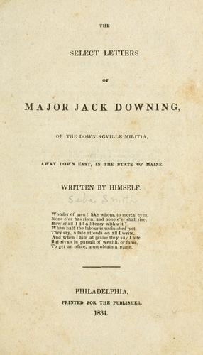 The select letters of Major Jack Downing pseud.