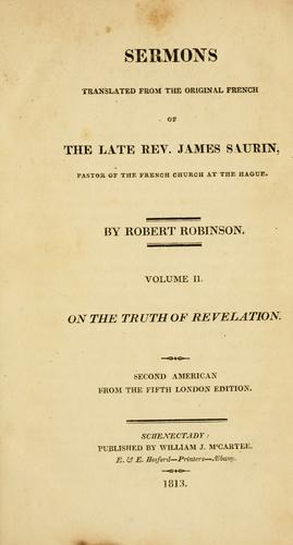 Sermons translated from the original French of the late Rev. James Saurin, pastor of the French church at the Hague.