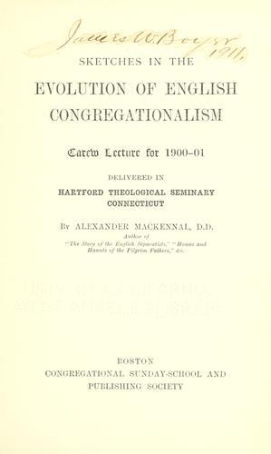Sketches in the evolution of English Congregationalism