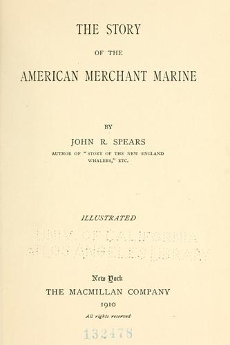 The story of the American merchant marine
