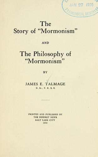 The story of Mormonism and the Philosophy of Mormonism …