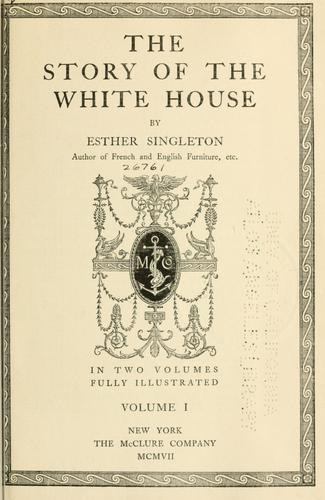 Download The story of the White House