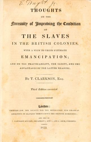Download Thoughts on the necessity of improving the condition of the slaves in the British colonies