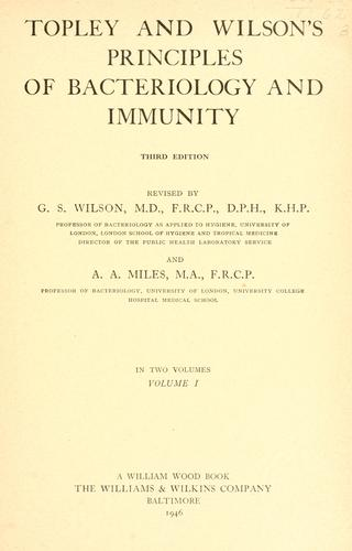 Topley and Wilson's Principles of bacteriology and immunity.