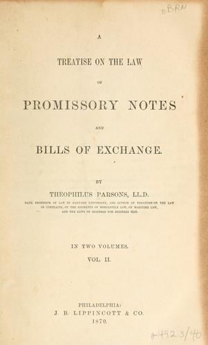 A treatise on the law of promissory notes and bills of exchange