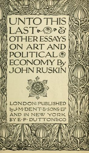 Download Unto this last & other essays on art and political economy.