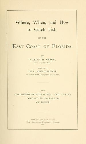 Download Where, when, and how to catch fish on the east coast of Florida