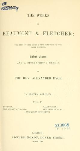 The works of Beaumont & Fletcher