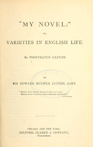 My novel, or, Varieties in English life