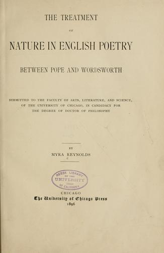 The treatment of nature in English poetry between Pope and Wordsworth.