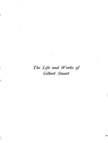 Download The life and works of Gilbert Stuart